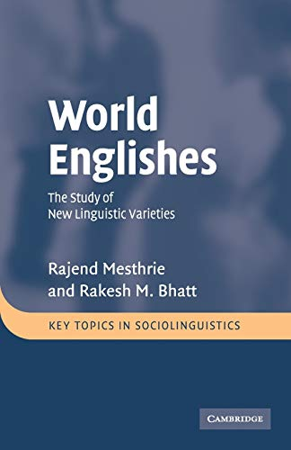 9780521797337: World Englishes: The Study of New Linguistic Varieties