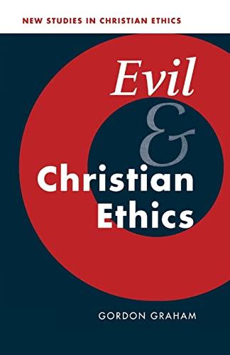 9780521797450: Evil and Christian Ethics (New Studies in Christian Ethics)