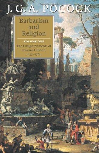 9780521797597: Barbarism and Religion 2 Volume Paperback Set: Barbarism and Religion: Volume 1, The Enlightenments of Edward Gibbon, 1737-1764 Paperback