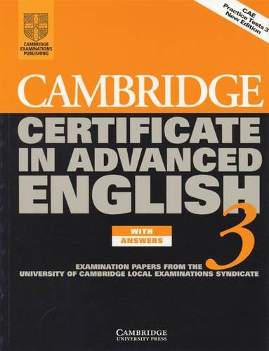 9780521797672: Cambridge Certificate in Advanced English 3 Student's Book with answers: Examination Papers from the University of Cambridge Local Examinations Syndicate