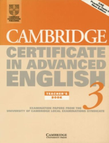 9780521797689: Cambridge Certificate in Advanced English 3 Teacher's Book: Examination Papers from the University of Cambridge Local Examinations Syndicate