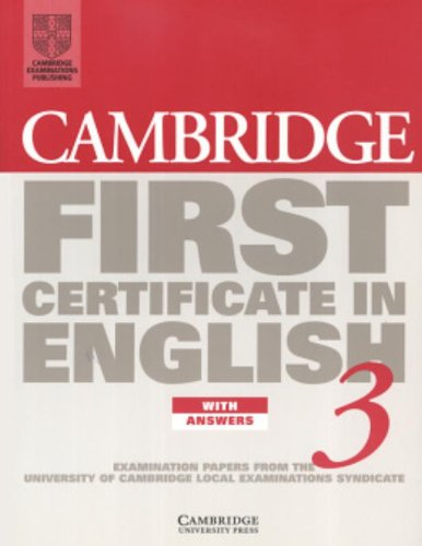 9780521797719: Cambridge First Certificate in English 3 Student's Book with answers: Examination Papers from the University of Cambridge Local Examinations Syndicate (FCE Practice Tests)