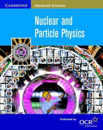 9780521798372: Nuclear and Particle Physics (Cambridge Advanced Sciences)
