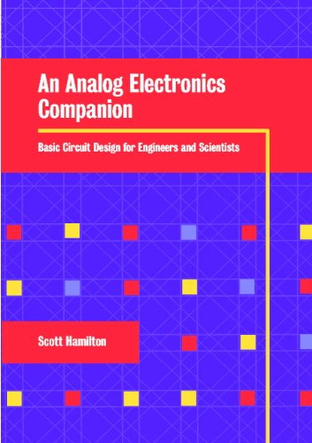 9780521798389: An Analog Electronics Companion: Basic Circuit Design for Engineers and Scientists