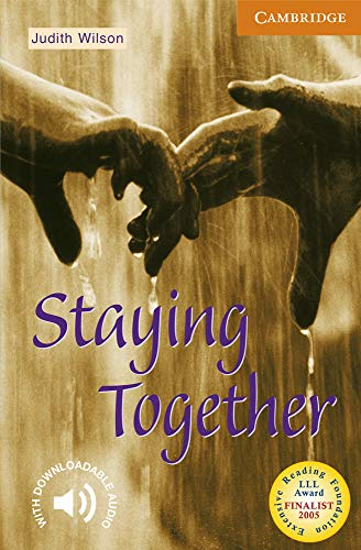 9780521798488: Staying Together Level 4 (Cambridge English Readers)