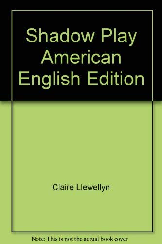 Shadow Play American English Edition (Cambridge Reading): Llewellyn, Claire