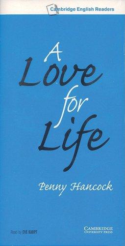 9780521799478: A Love for Life Level 6 Audio Cassette Set (3 Cassettes) (Cambridge English Readers)