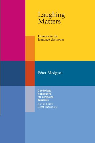 9780521799607: Laughing Matters Paperback: Humour in the Language Classroom (Cambridge Handbooks for Language Teachers)