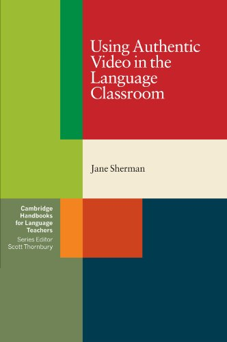 9780521799614: Using Authentic Video in the Language Classroom