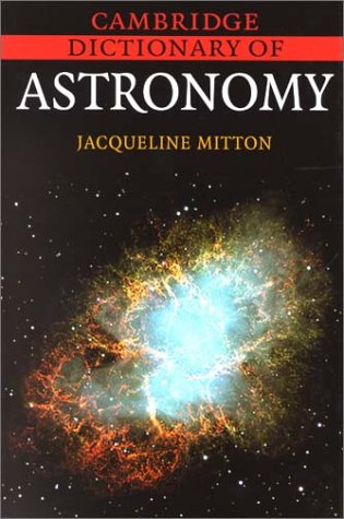 9780521800457: Cambridge Dictionary of Astronomy