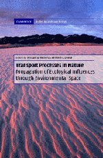 9780521800495: Transport Processes in Nature Hardback with CD-ROM: Propagation of Ecological Influences Through Environmental Space (Cambridge Studies in Landscape Ecology)
