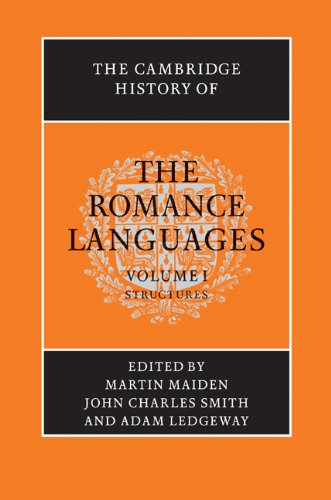 9780521800723: The Cambridge History of the Romance Languages: Volume 1, Structures