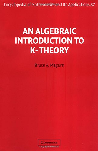 9780521800785: An Algebraic Introduction to K-Theory (Encyclopedia of Mathematics and its Applications)