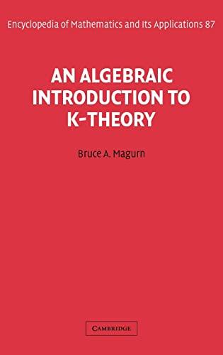 9780521800785: An Algebraic Introduction to K-Theory
