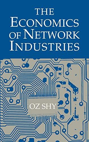 9780521800952: The Economics of Network Industries