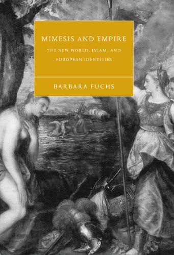 9780521801027: Mimesis and Empire: The New World, Islam, and European Identities (Cambridge Studies in Renaissance Literature and Culture)