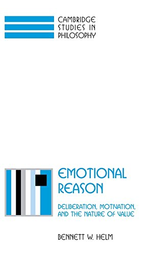 9780521801102: Emotional Reason: Deliberation, Motivation, and the Nature of Value (Cambridge Studies in Philosophy)