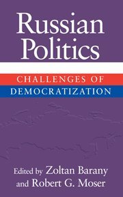 9780521801195: Russian Politics: Challenges of Democratization