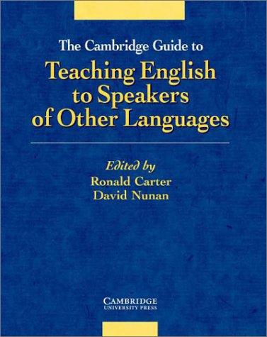 9780521801270: The Cambridge Guide to Teaching English to Speakers of Other Languages
