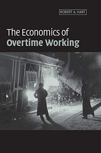 9780521801423: The Economics of Overtime Working
