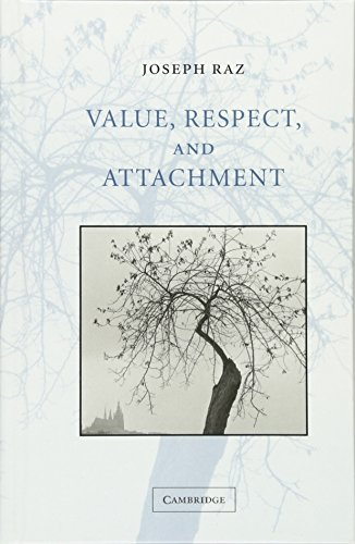 9780521801805: Value, Respect, and Attachment (The Seeley Lectures)