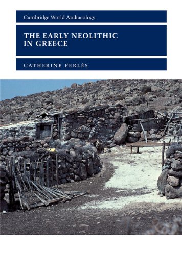 9780521801812: The Early Neolithic in Greece: The First Farming Communities in Europe (Cambridge World Archaeology)