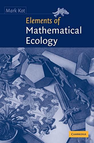 9780521802130: Elements of Mathematical Ecology