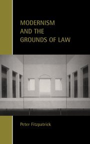 9780521802222: Modernism and the Grounds of Law (Cambridge Studies in Law and Society)