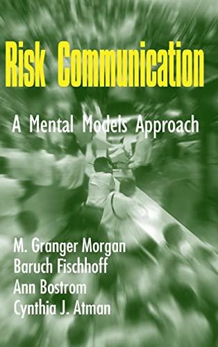 9780521802239: Risk Communication: A Mental Models Approach