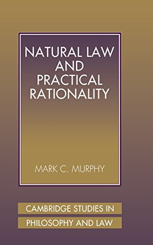 9780521802291: Natural Law and Practical Rationality (Cambridge Studies in Philosophy and Law)