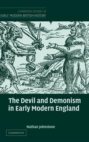 9780521802369: The Devil and Demonism in Early Modern England (Cambridge Studies in Early Modern British History)