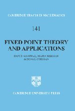 Fixed Point Theory and Applications (Cambridge Tracts: Ravi P. Agarwal,
