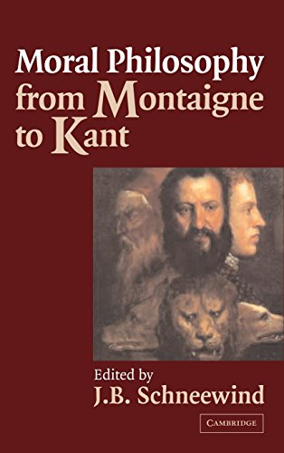 9780521802598: Moral Philosophy from Montaigne to Kant