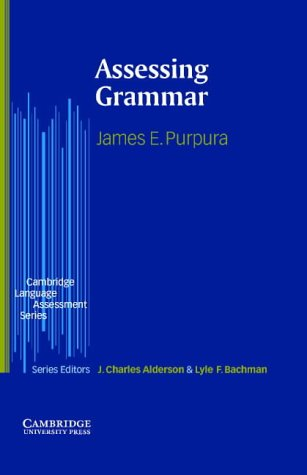 9780521802819: Assessing Grammar (Cambridge Language Assessment)