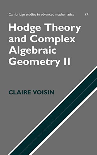 9780521802833: Hodge Theory and Complex Algebraic Geometry II: Volume 2 (Cambridge Studies in Advanced Mathematics) (v. 2)