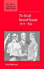 9780521802857: The Social Bases of Nazism, 1919–1933 (New Studies in Economic and Social History)