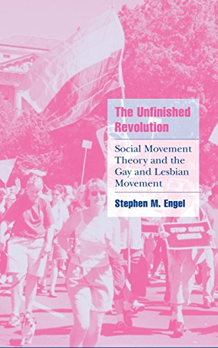 9780521802871: The Unfinished Revolution: Social Movement Theory and the Gay and Lesbian Movement (Cambridge Cultural Social Studies)
