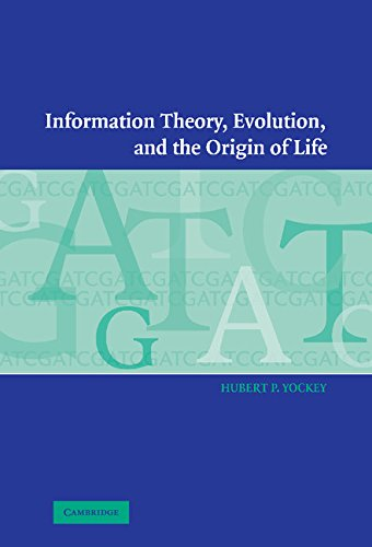 9780521802932: Information Theory, Evolution, and the Origin of Life