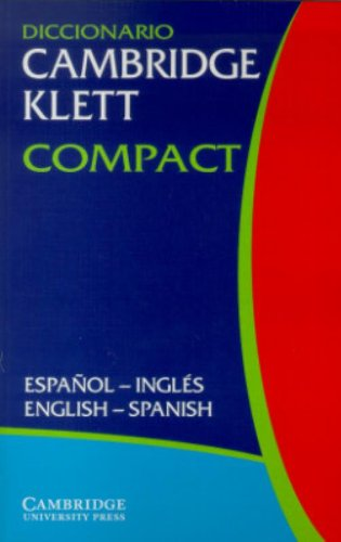 9780521802987: Diccionario Cambridge Klett Compact Español-Inglés/English-Spanish