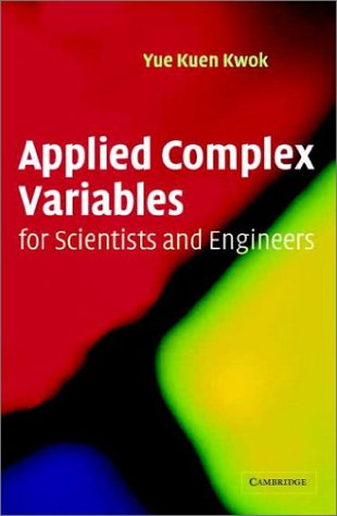 9780521803021: Applied Complex Variables for Scientists and Engineers