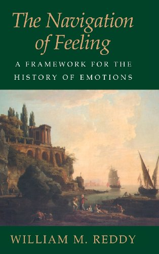 9780521803038: The Navigation of Feeling: A Framework for the History of Emotions