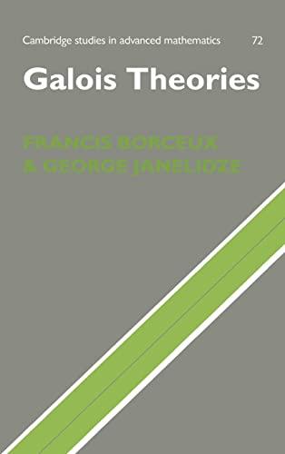 9780521803090: Galois Theories (Cambridge Studies in Advanced Mathematics)