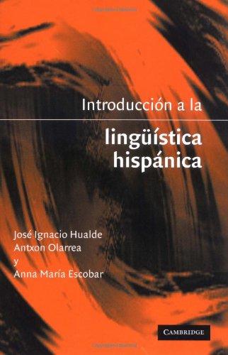 9780521803144: Introducción a la lingüistica hispánica