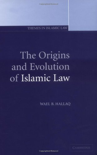 9780521803328: The Origins and Evolution of Islamic Law