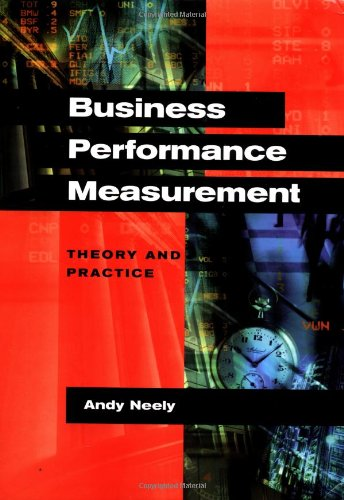 9780521803427: Business Performance Measurement: Theory and Practice