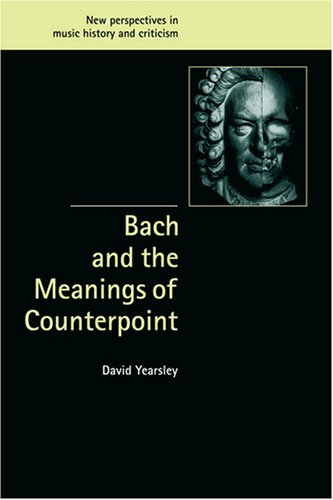 9780521803465: Bach and the Meanings of Counterpoint