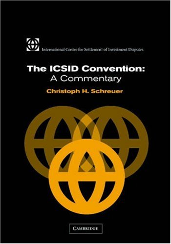 9780521803472: The ICSID Convention: A Commentary