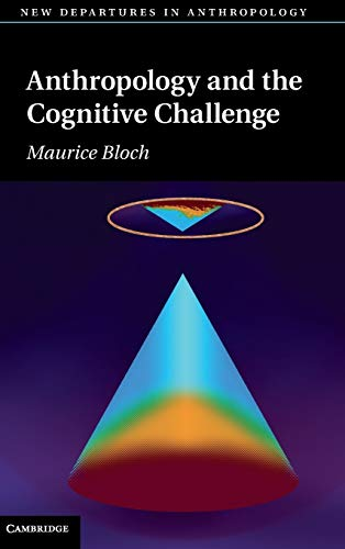 9780521803557: Anthropology and the Cognitive Challenge (New Departures in Anthropology)