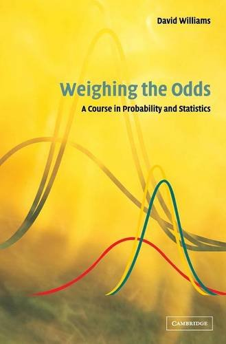 9780521803564: Weighing the Odds: A Course in Probability and Statistics