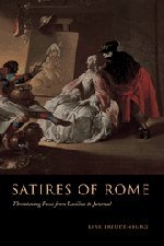 9780521803571: Satires of Rome: Threatening Poses from Lucilius to Juvenal